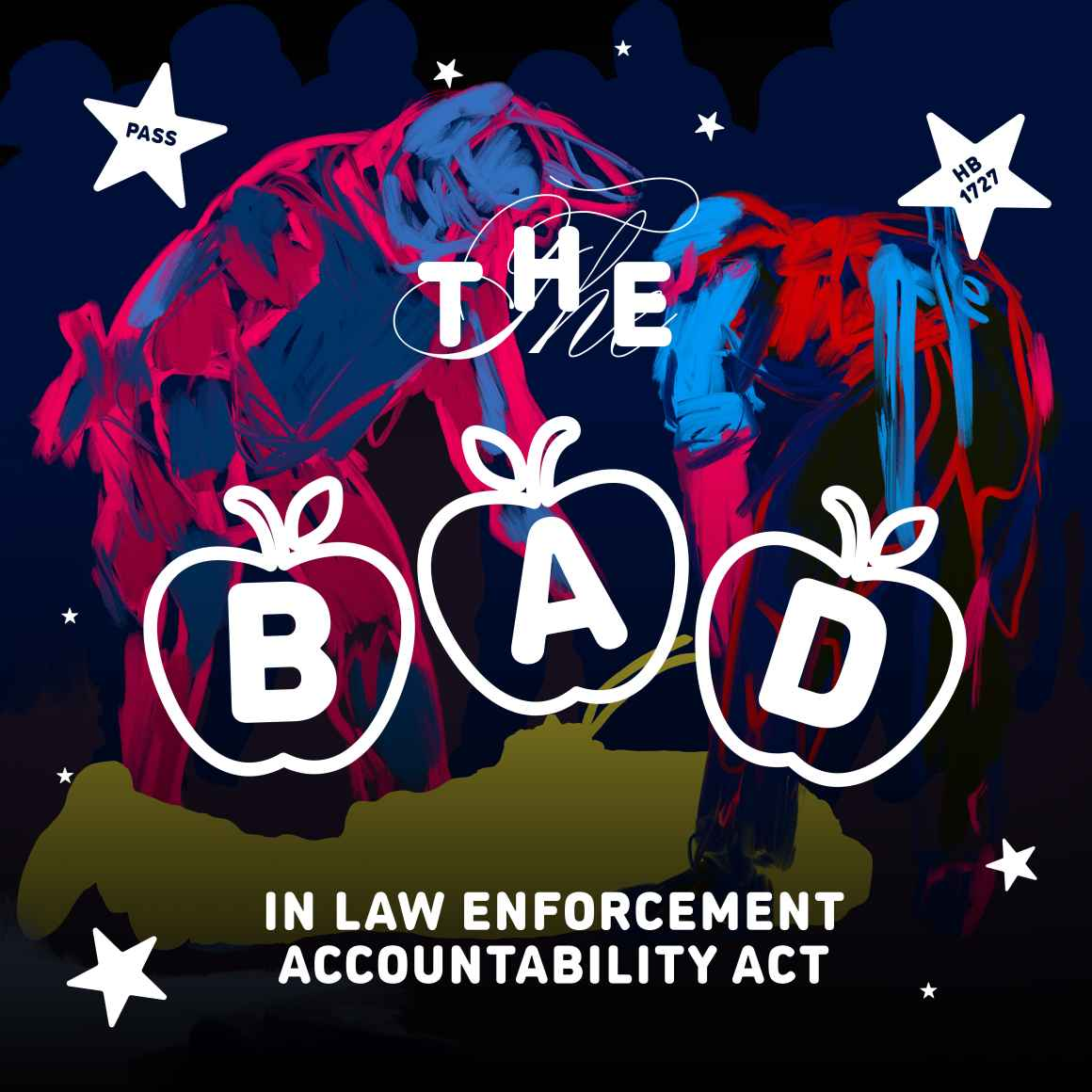 The Bad Apples in Law Enforcement Accountability Act