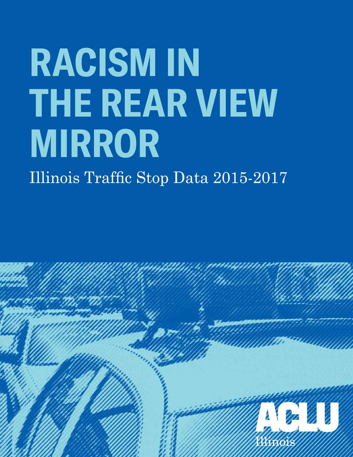 Racism in the Rear View Mirror