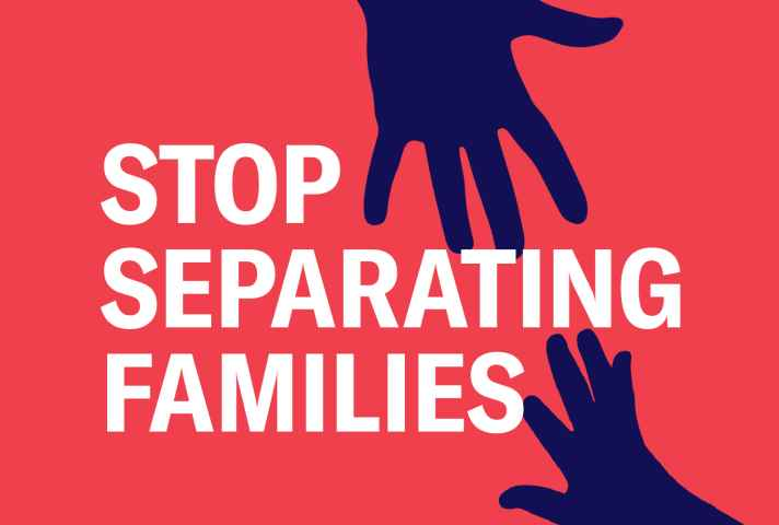 Image features two hands with text that reads: Stop Separating Families.