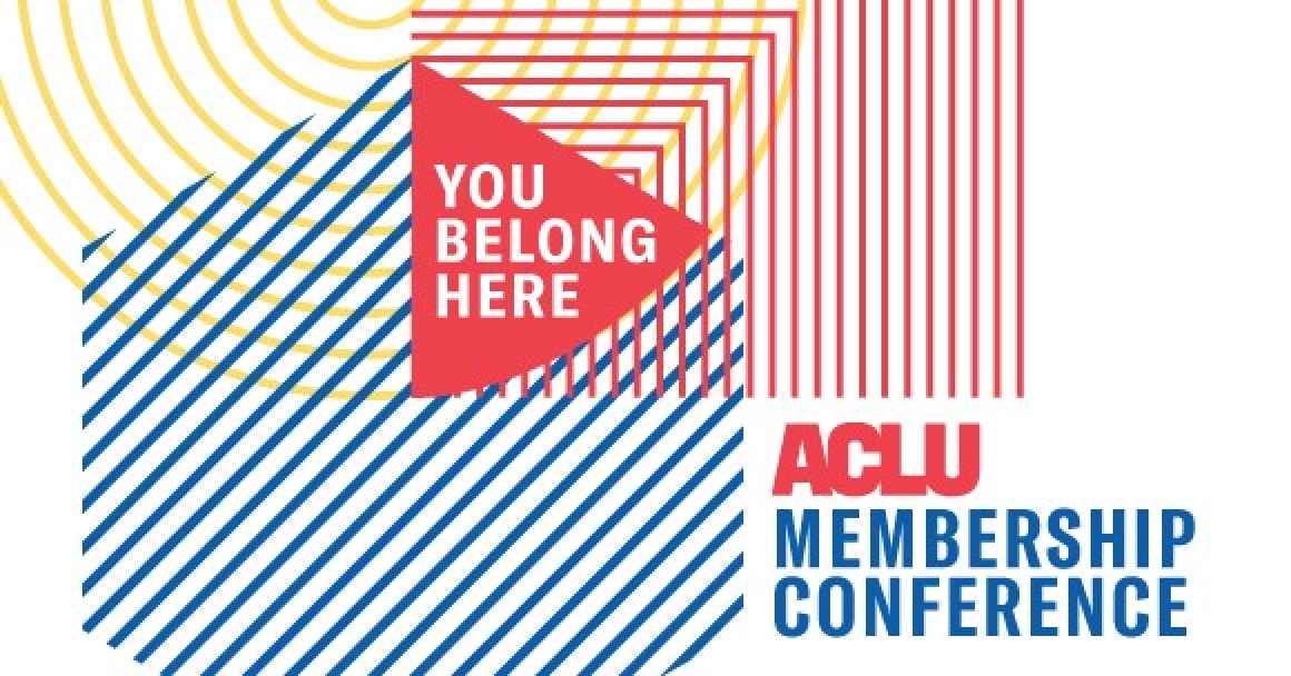 ACLU Membership Conference