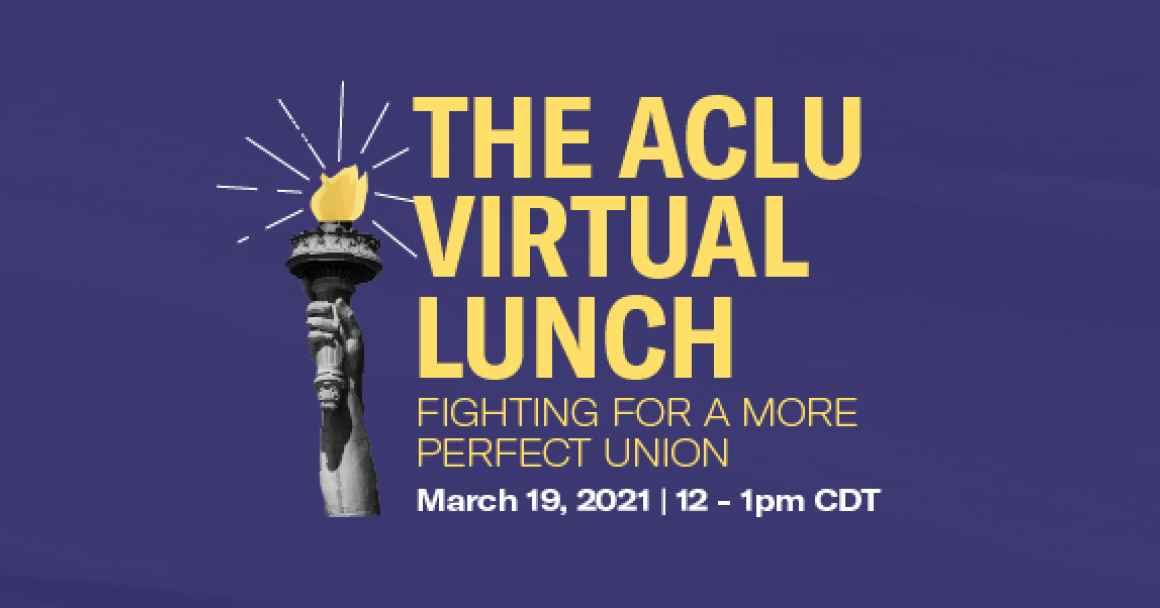 ACLU Lunch 2021