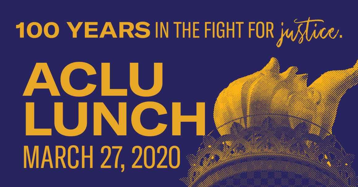 ACLU Lunch 2020