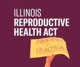 Sb 25 Illinois Reproductive Health Act Aclu Of Illinois